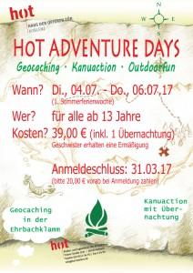 """An alle Outdoorfans, die Anmeldephase für die """"HoT Adventure Days"""" (04.07.-06.07.17) hat begonnen. Ab jetzt können sich alle, die sich für Kanuaction, Geocaching und Outdoorfun interessieren einen Platz für die actionreichen Adventure Days sichern. Die Zahl der Plätze ist begrenzt, bitte früh genug anmelden. Anmeldeschluss ist der 31.03.17 Anmeldung unter: HoT Koblenz, Trierer Str. 123c, Tel. 0261-23470, info@hotkoblenz. de Wir freuen uns auf spannende Abenteuer in den Sommerferien. Euer HoT-Team"""
